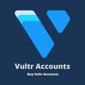 buy Vultr Accounts
